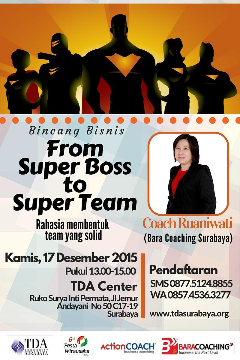 Bincang Bisnis – From Super Boss to Super Team