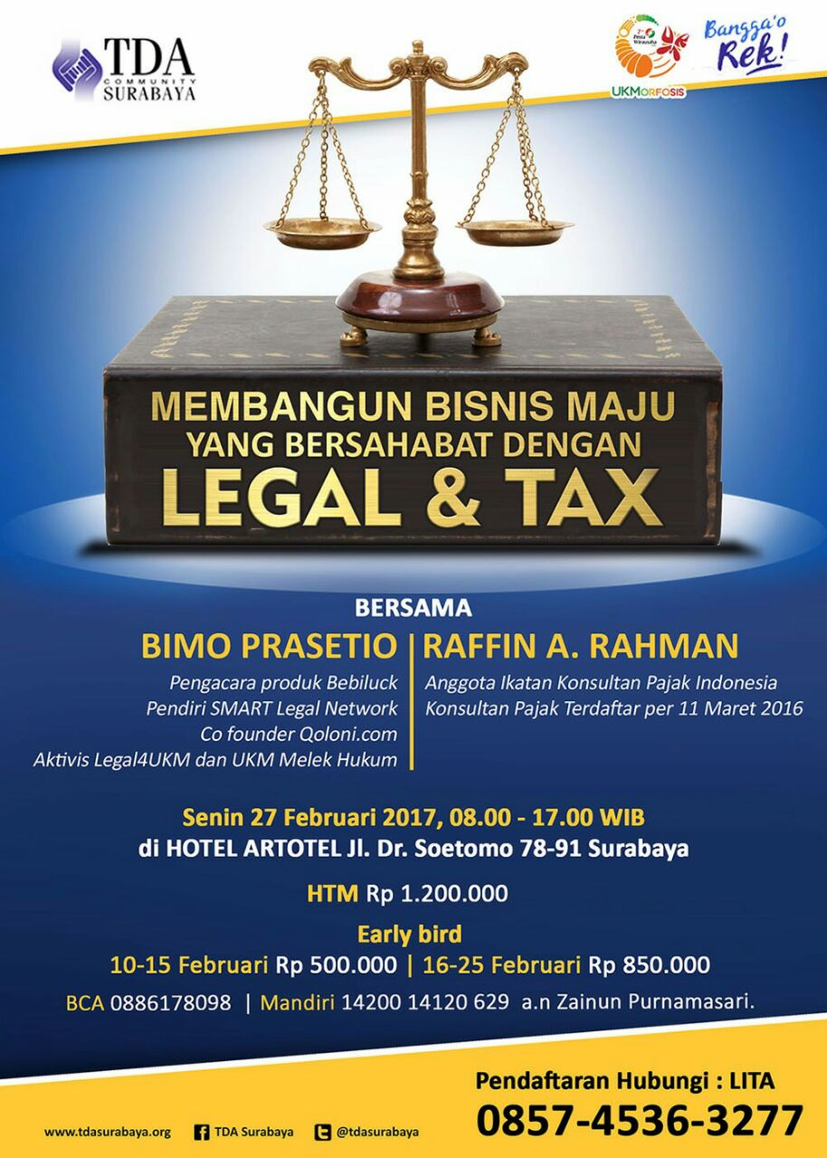 Workshop TDA Surabaya Membangun Bisnis Maju yang Bersahabat dengan Legal dan Tax