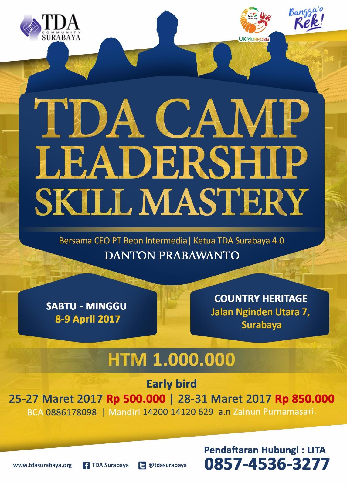 TDA CAMP Leadership Skill Mastery Bersama Danton Prabawanto