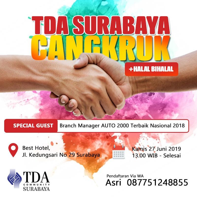 TDA Surabaya Cangkruk Plus Halal Bihalal