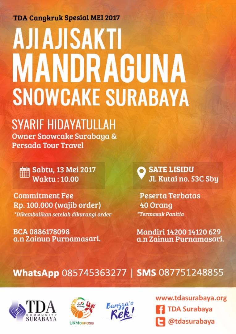 TDA Cangkruk Spesial Mei 2017 Aji-aji Sakti Mandraguna Snowcake Surabaya