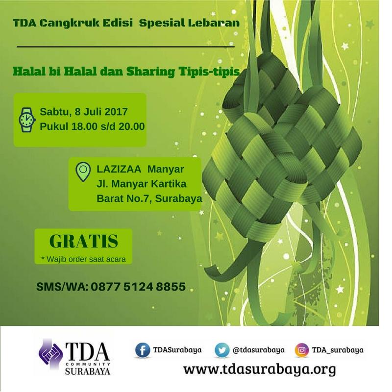 TDA Cangkruk Spesial Lebaran (Halal bi Halal) dan Sharing Tipis-tipis