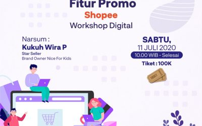 Workshop Digital Shopee – Optimasi fitur promo shopee