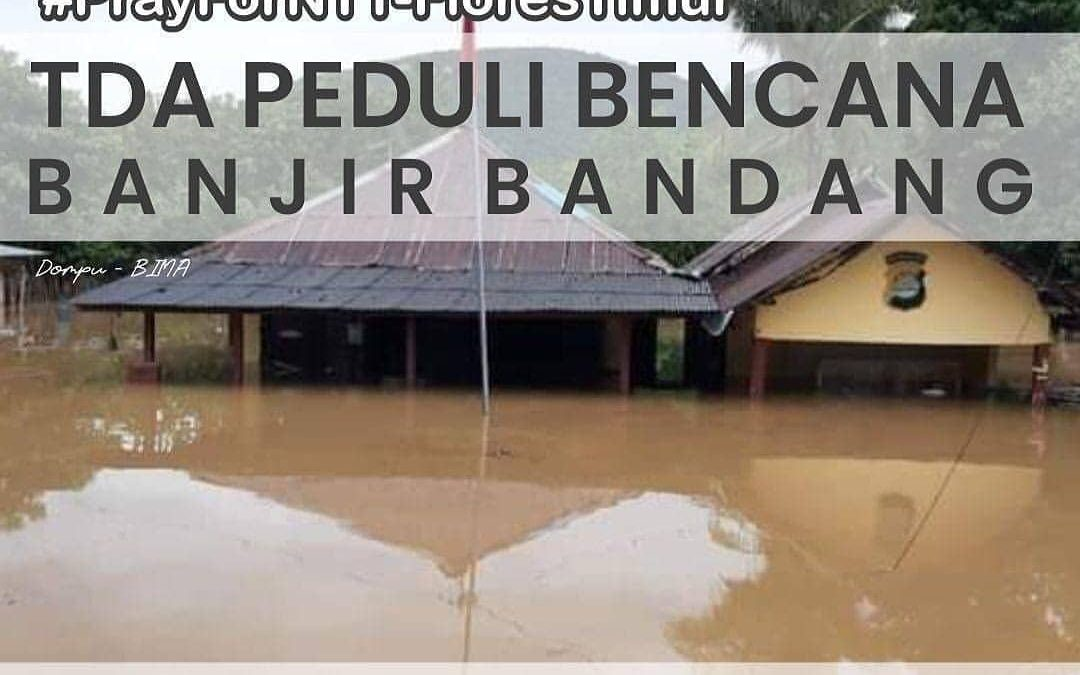 TDA Peduli Bencana banjir bandang NTB & NTT